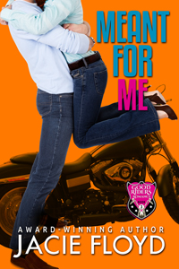 Meant for Me: Good Riders Romance Book 3 by Jacie Floyd