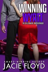 Winning Wyatt, Book 1 of the Billionaire Brotherhood, by Jacie Floyd