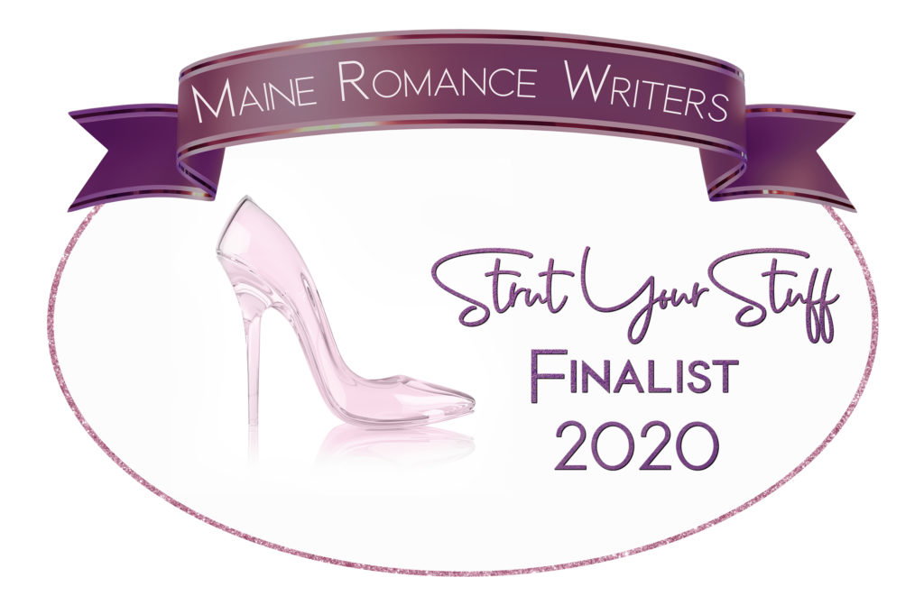 Maine Romance Writers Strut Your Stuff Finalist 2020